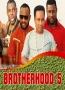 BROTHERHOOD  5