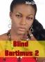 Blind Bartimus 2
