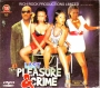 Last Pleasure And Crime