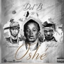 Oshe by Del B  ft. Wizkid & Reminisce