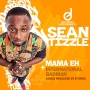 Mama Eh by Sean Tizzle