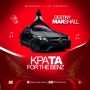 Kpata For The Benz by Destiny Marshall