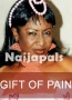 GIFT OF PAIN 1