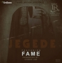 Jegede by T.R (Terry Tha Rapman)  ft. Fame