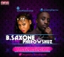 B.Saxone ft. Pherowshuz
