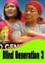 Blind Generation 3