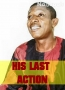 HIS LAST ACTION 2