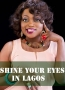 Shine Your Eyes In Lagos 1