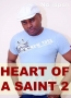 Heart Of A Saint 2