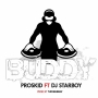 Buddy remix by Proskid X DJ Starboy
