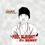 Feel Alright by Solex Ft Benny