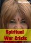 Spiritual War Crisis