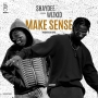 Make Sense Shaydee ft. Wizkid
