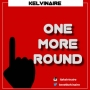 One more Round by Kelvinaire