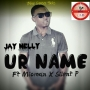 JayNelly FT SilentP X Mic Man Pius