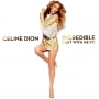 Incredible by Celine Dion Ft NeYo