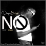 NO by Deezy Bryan