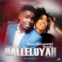 Halleluyah (Prod. By Bishop P) by Oluwabiremomi Ft. Ugochi