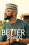 Better (Remix) Banky W ft. Tekno
