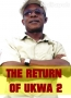 THE RETURN OF UKWA 2