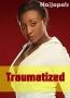 Traumatized 2