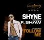 Shyne ft. F. Shaw