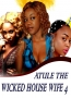 ATULE THE WICKED HOUSE WIFE 4