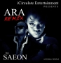 Ara (Remix) by Saeon