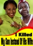 I Killed My Son Instead Of His Wife