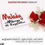 Melody by Mybro ft. Ruggedman