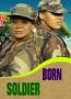 BORN SOLDIER