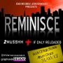 2 Mush by Reminisce