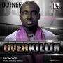 Overkillin remix ft. Ice Prince, M.I & Jesse Jagz by Djinee