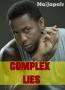 COMPLEX LIES 2