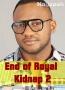 End of Royal Kidnap 2
