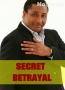 SECRET BETRAYAL  2