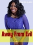 Away From Evil