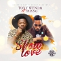 Show Love Tony Wenom ft. Phyno
