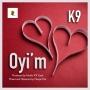 Oyi'm K9