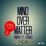 Mind Over Matter by Timaya ft. Dbanj