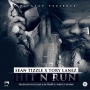 Hit n Run by Sean Tizzle + Tory Lanez