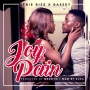 Joy & Pain by Debie Rise ft. Bassey