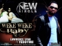 WEKE WEKE BABY[PRODUCED BY TEDDYME] by LAWRENCE STAR.Ft.TEDDYME