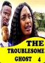 The Troublesome Ghost 4