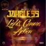 Lights, Camera, Action Jahbless