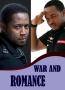 WAR AND ROMANCE