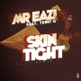 SKIN TIGHT (remix) by Mr Eazi ft Terry G