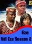 Eze Ndi Eze Season 2
