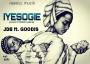 IYESOGIE by JDB ft. GOODIS