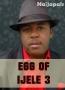 Egg Of Ijele 3